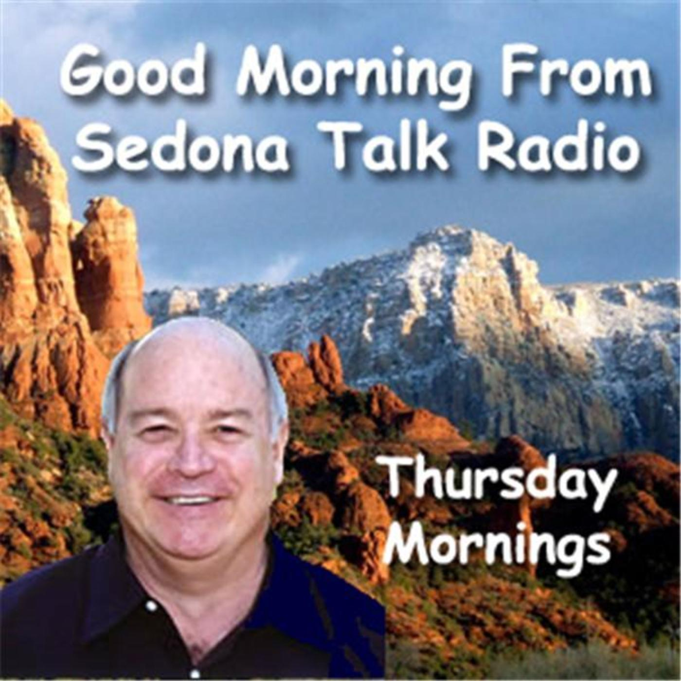 Good Morning from Sedona Talk Radio