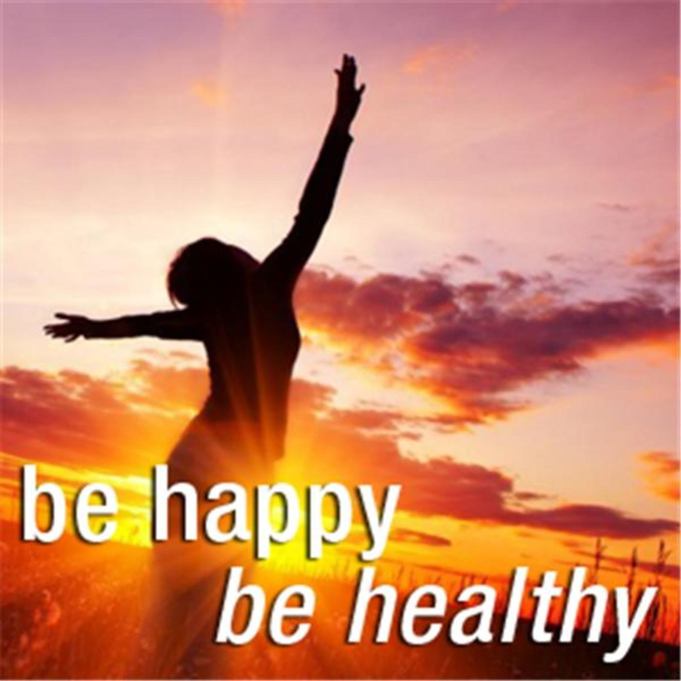 Be Happy & Be Healthy