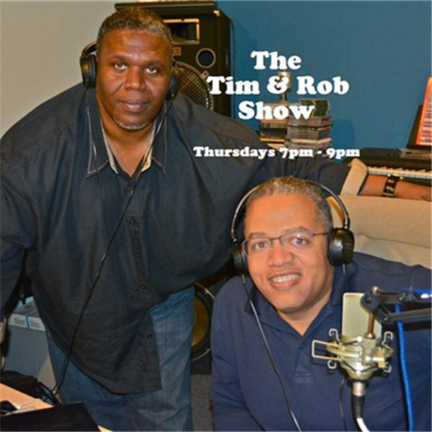 The Tim and Rob Show