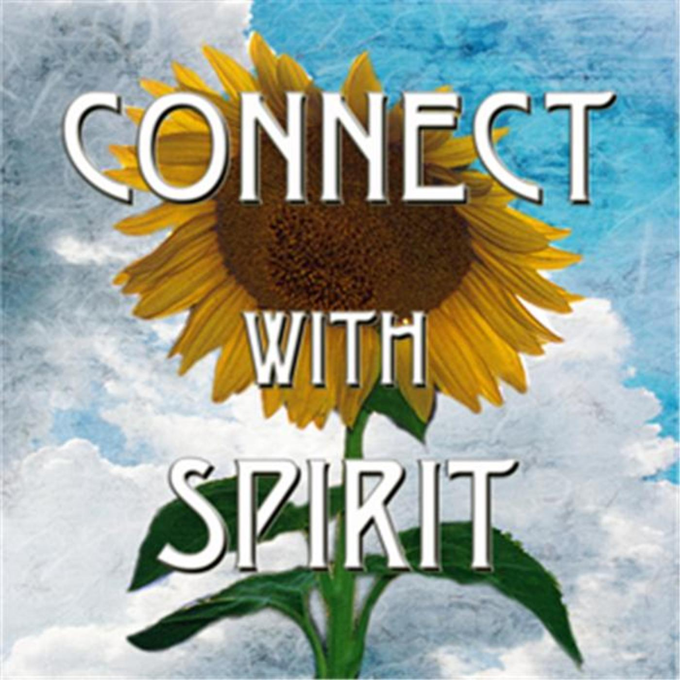 Connect with Spirit