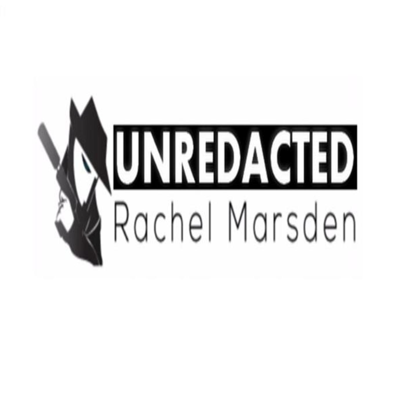 UNREDACTED with Rachel Marsden