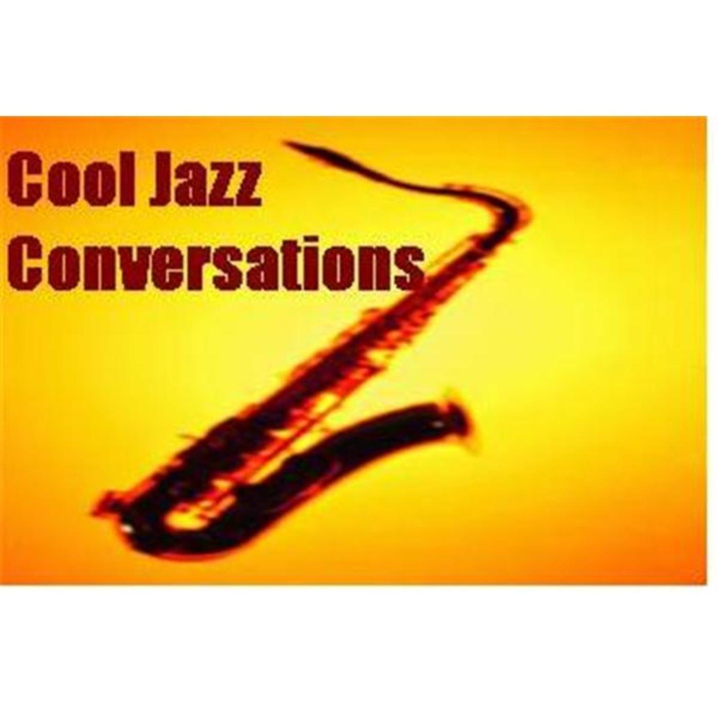 Cool Jazz Conversations Online Radio by Cool Jazz Convos