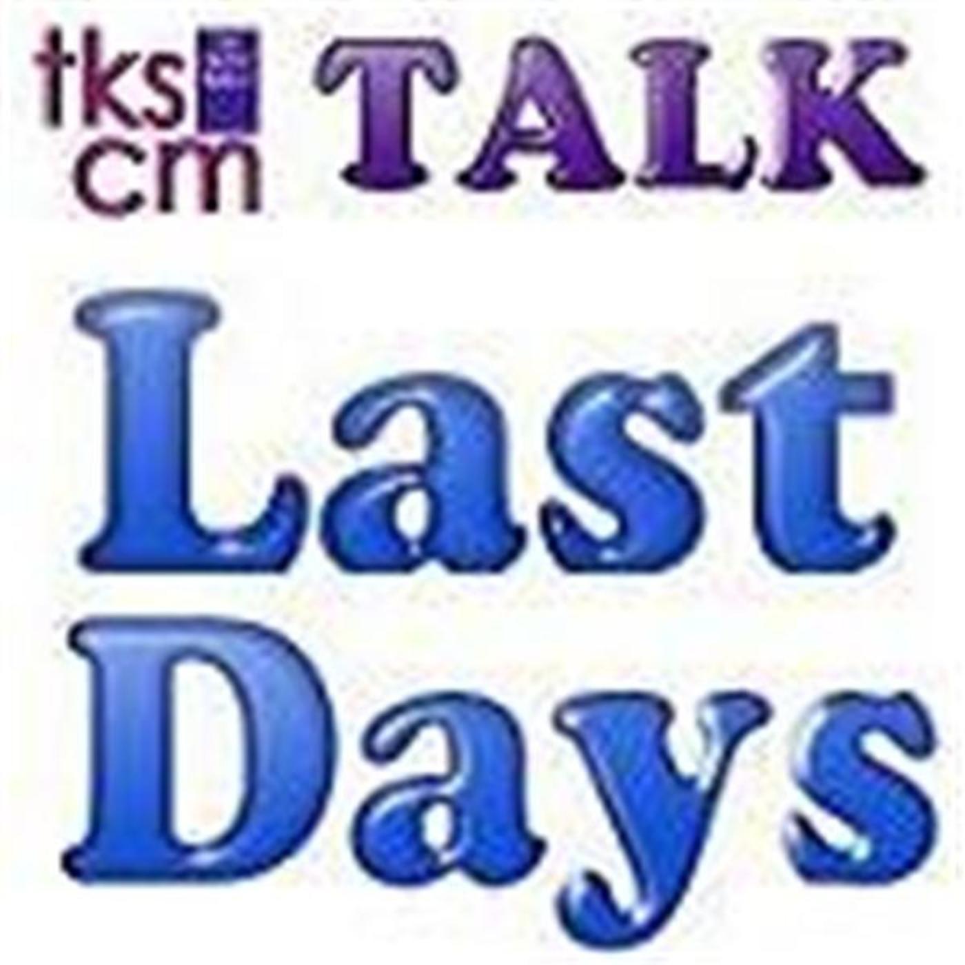 tkscmTalk Last Days