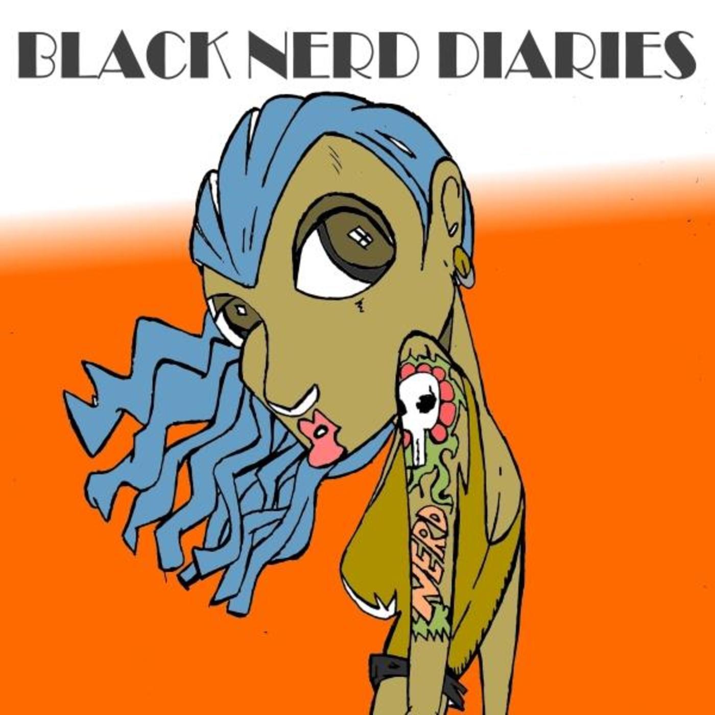 BLACK NERD DIARIES