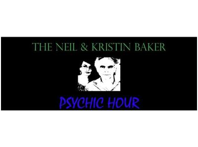 The Neil and Kristin Baker Psychic Hour 09/04 by Neil and