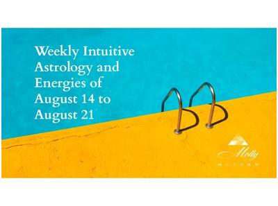 Weekly Intuitive Astrology and Energies of August 14 to 21