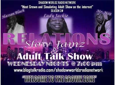RELATIONS SLOW JAMZ AND ADULT TALK SHOW-
