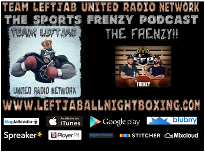 THE SPORTS FRENZY PODCAST-THE FRENZY-THE LATEST ON UFC,MLB,NBA & NFL