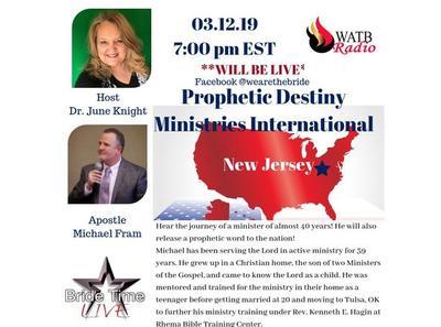 Bride Time LIVE Dr  June Knight w/Apostle Michael Fram - New