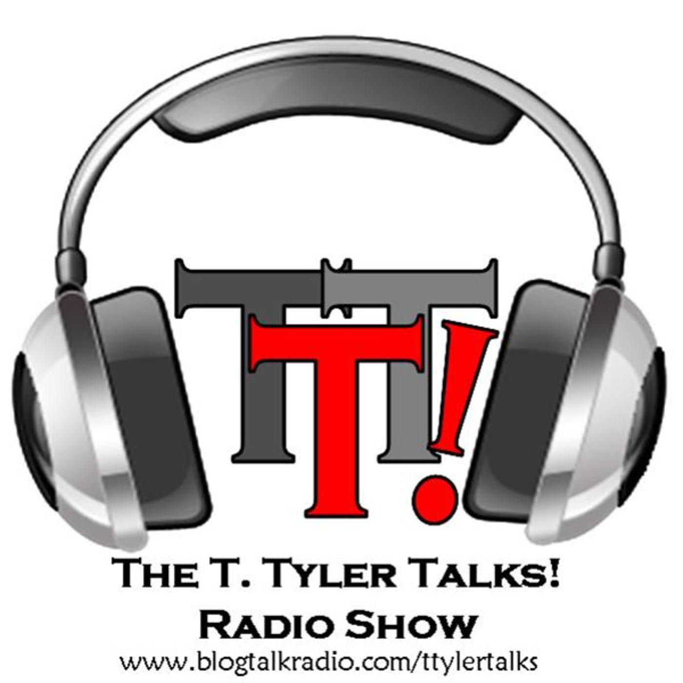 T. Tyler Talks