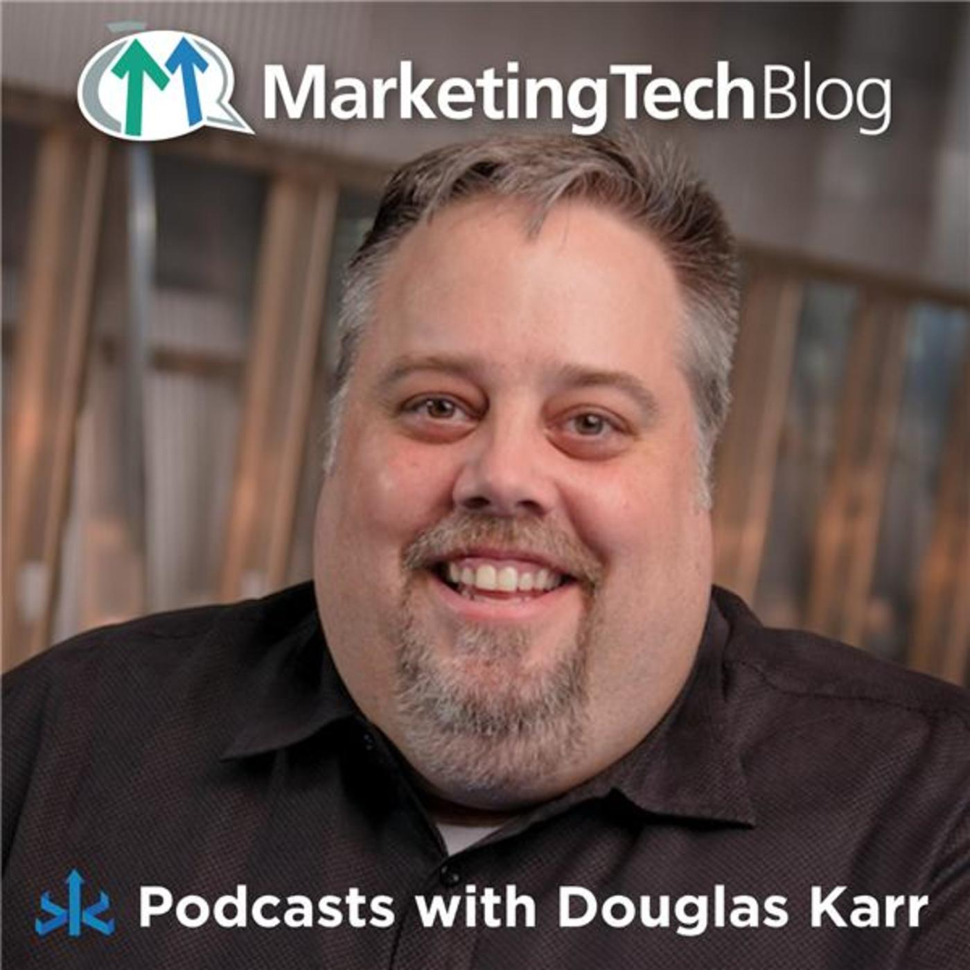 Marketing Technology with Douglas Karr