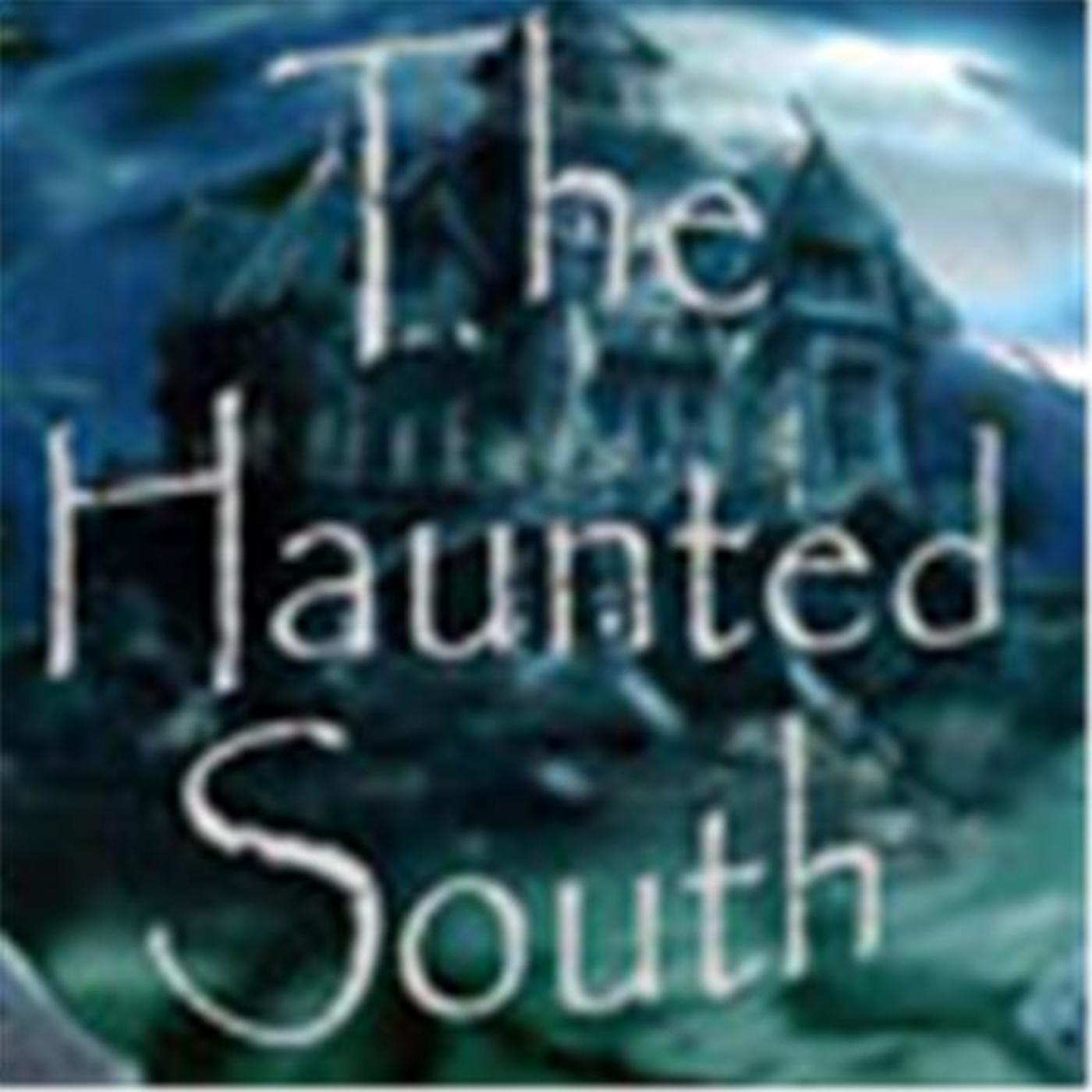 The Haunted South