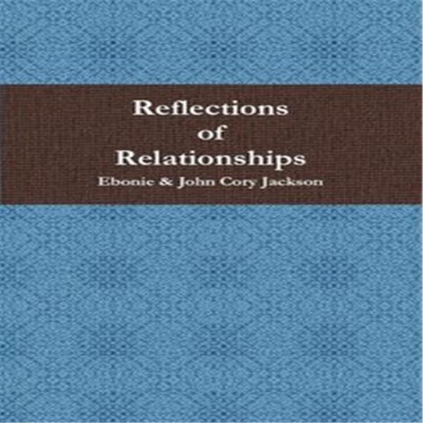 Reflections of Relationships