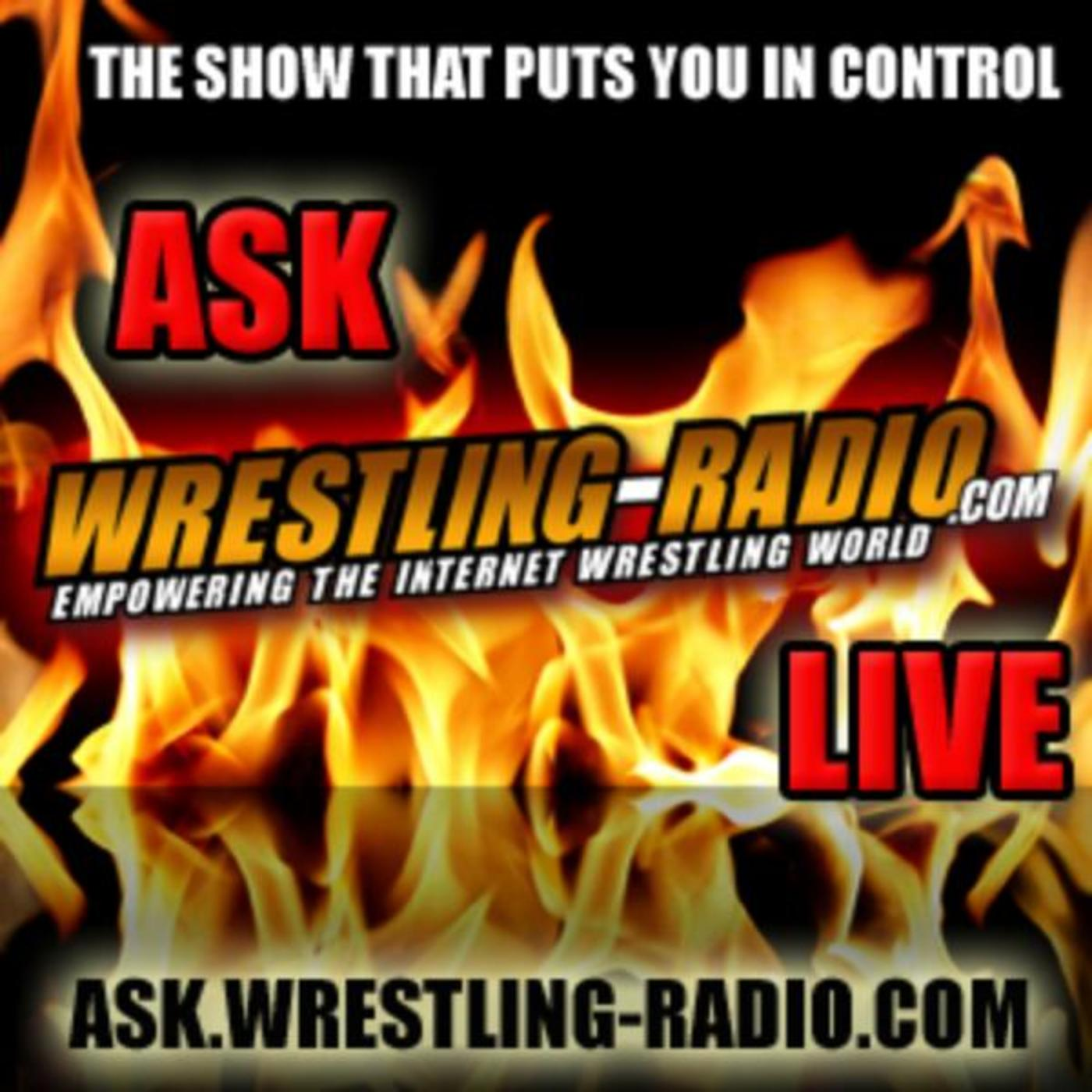 Ask Wrestling-Radio.com LIVE