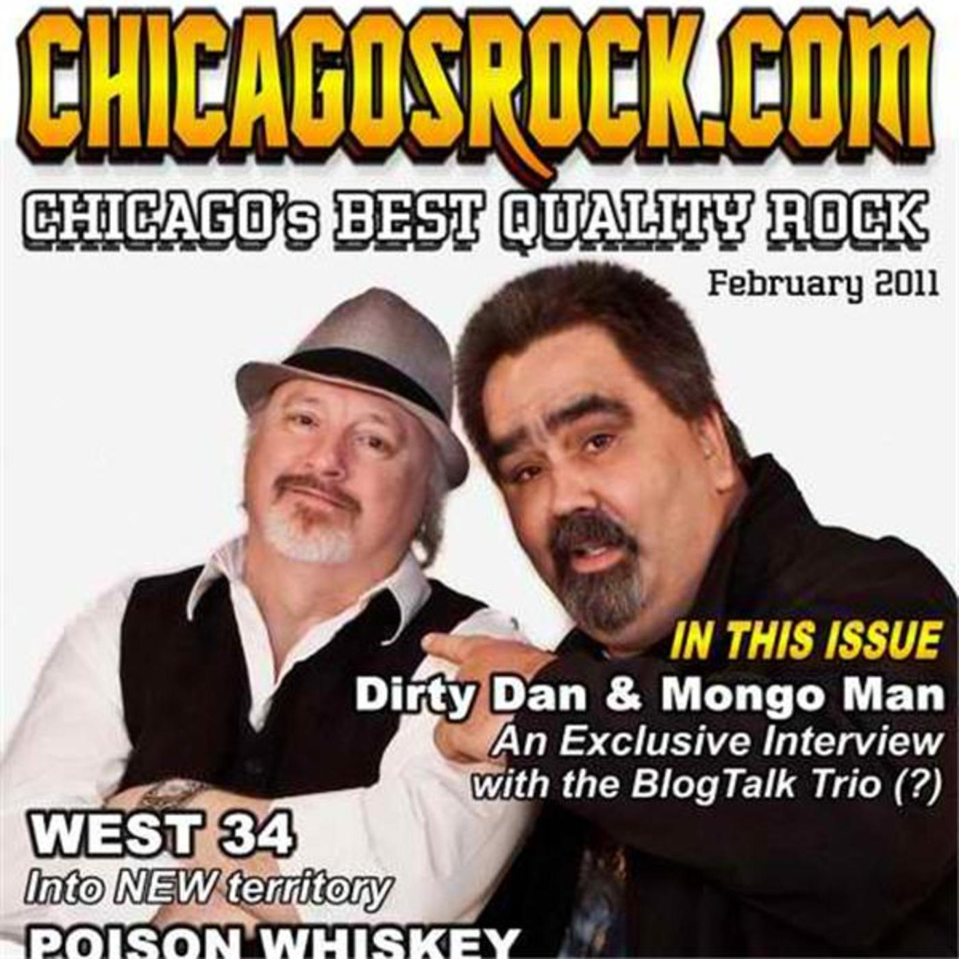 Live from Chicago Dirty Dan and  Mongo Man Show Wednesday's 9:00PM CST