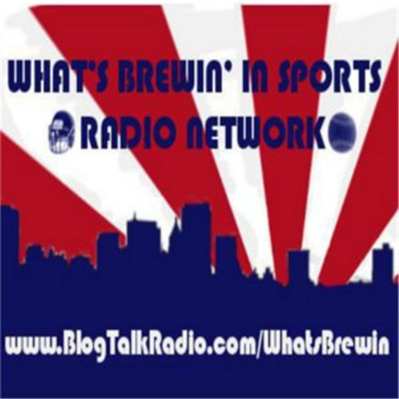 What's Brewin' in Sports Radio Network