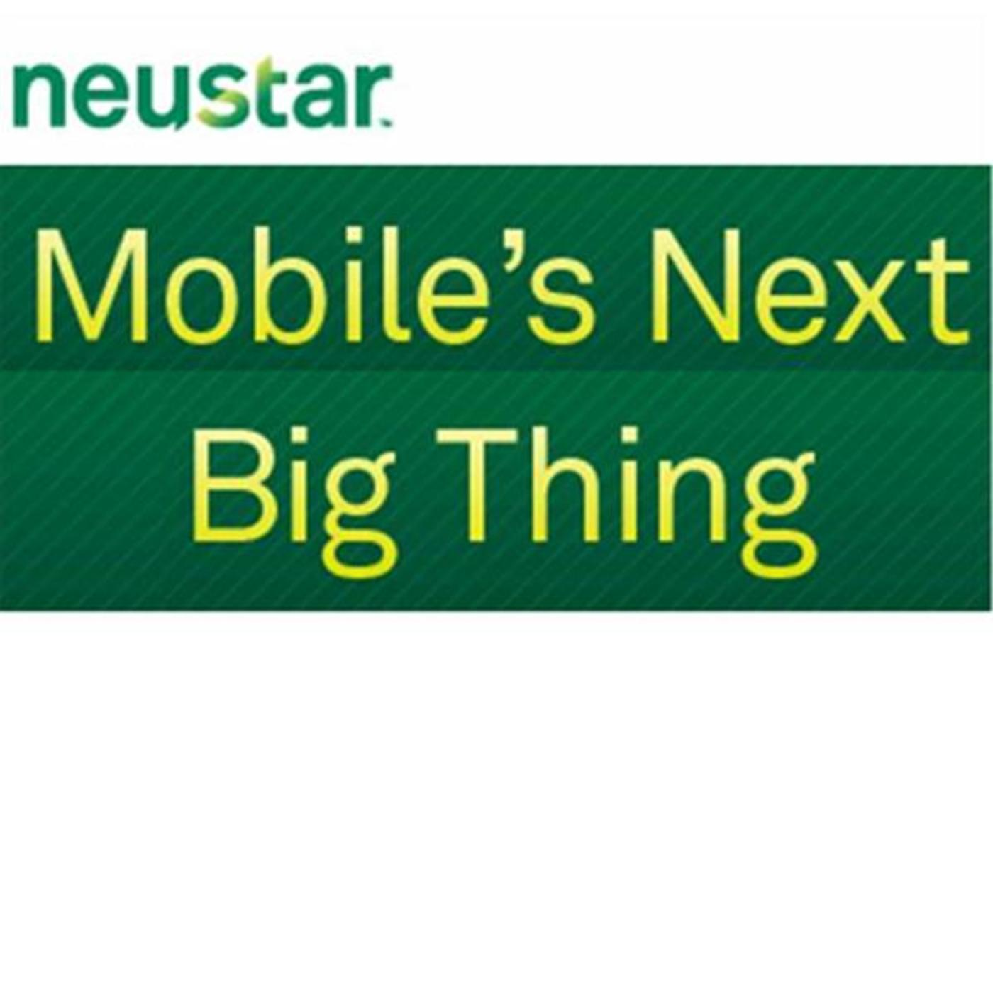 Mobile's Next Big Thing