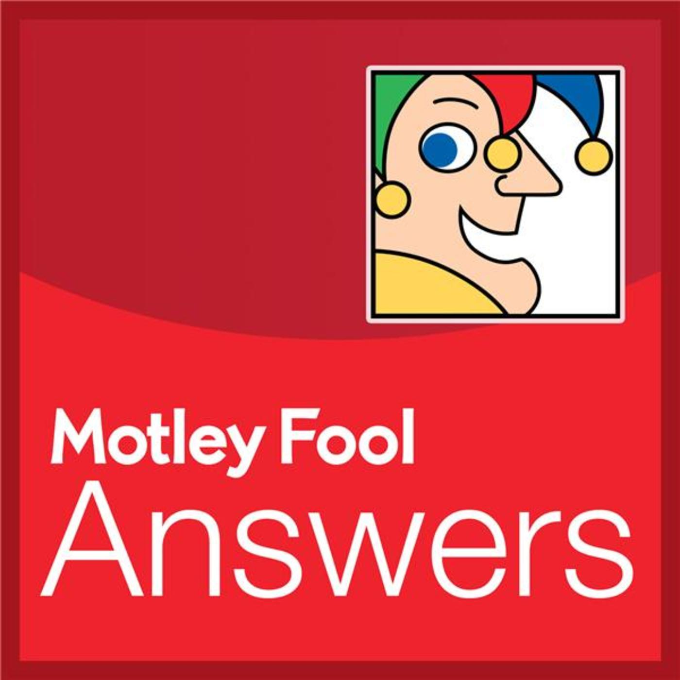 Motley Fool Answers