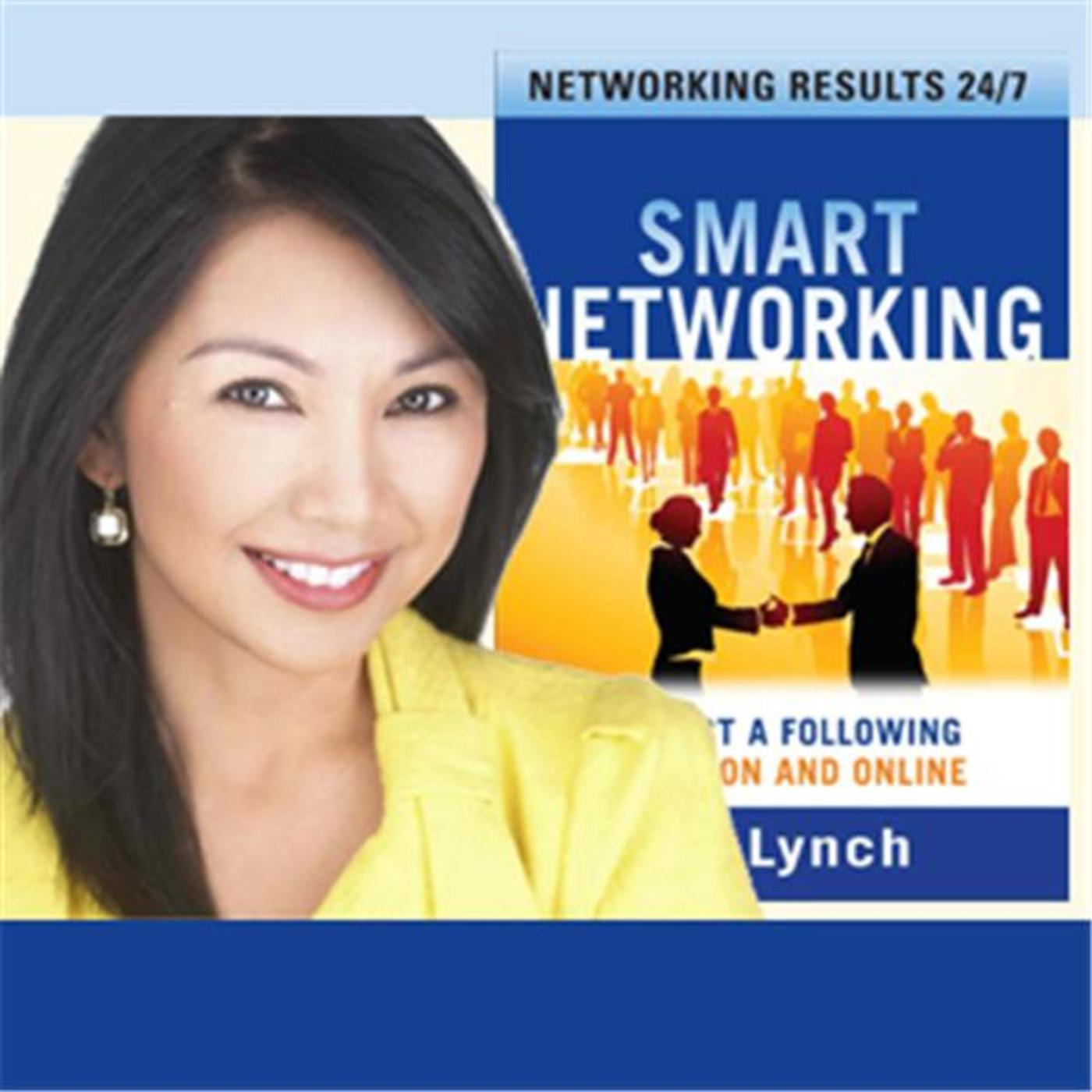 Smart Networking Radio with Liz Lynch