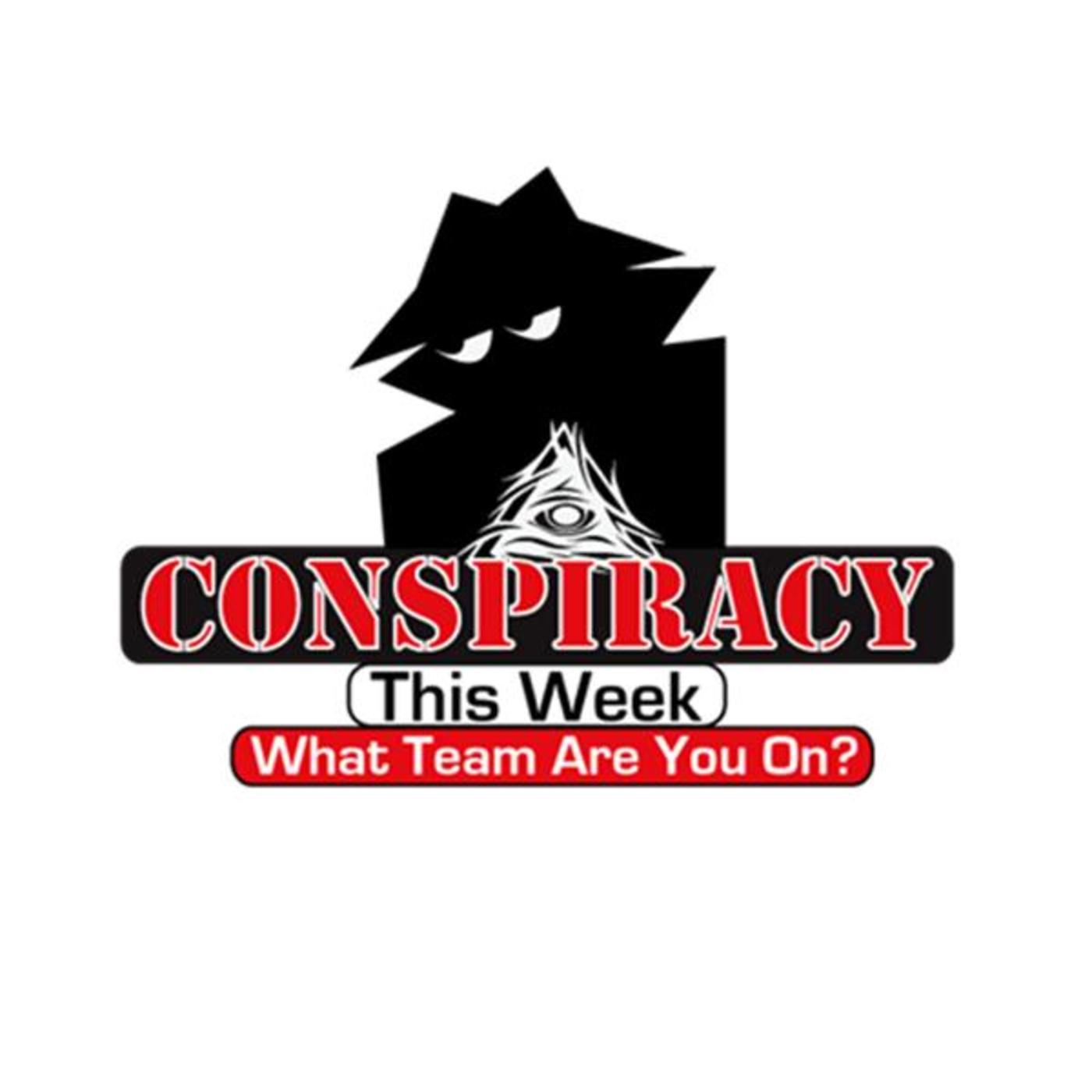 Conspiracy This Week