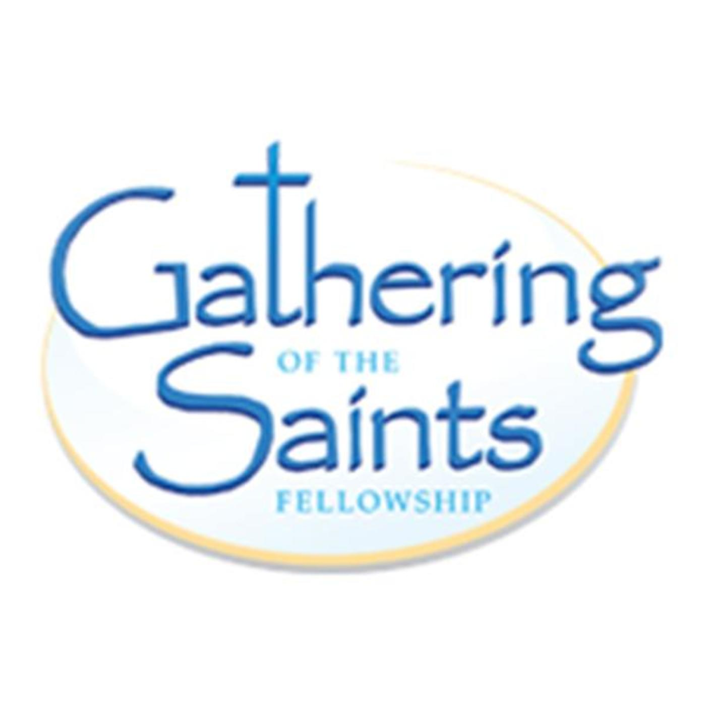 Gathering of the Saints Radio