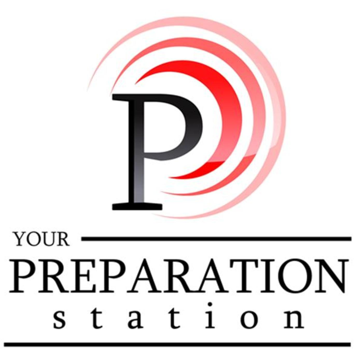 Your Preparation Station