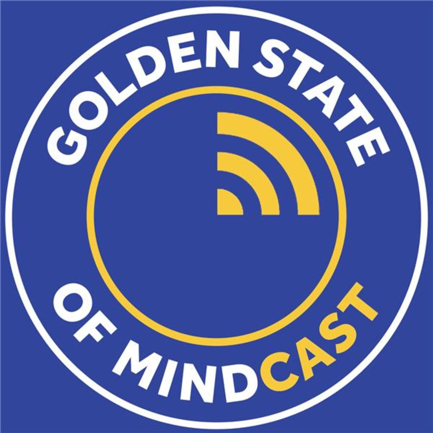 Golden State of Mindcast