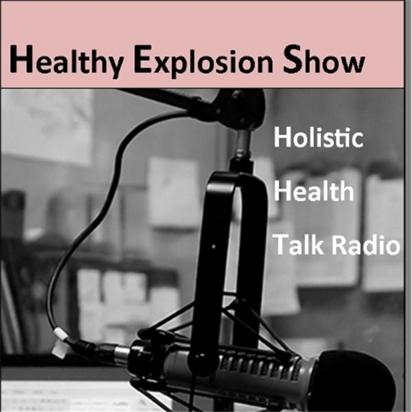 Healthy Explosion Show