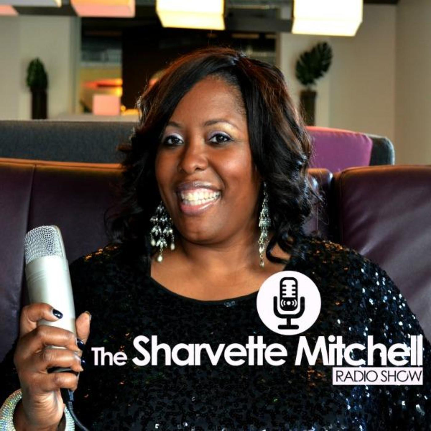 The Sharvette Mitchell Radio Show
