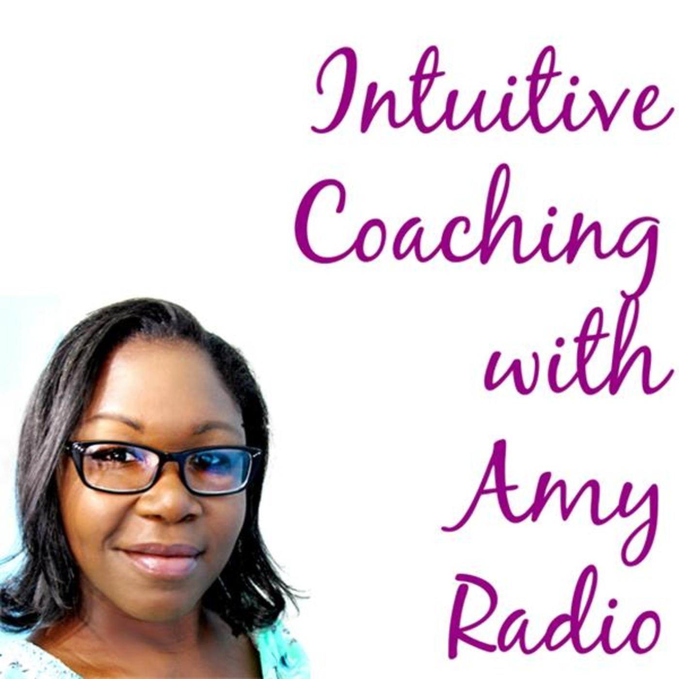 Intuitive Coaching with Amy Radio
