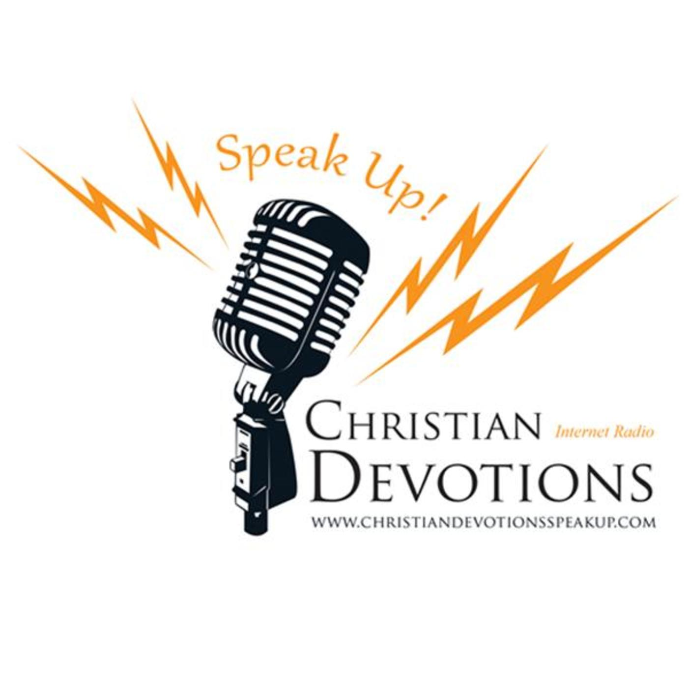 Christian Devotions SPEAK UP!