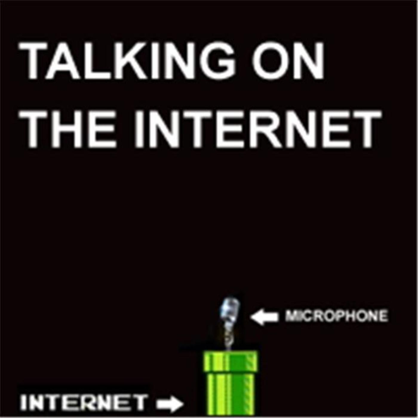 Talking On The Internet