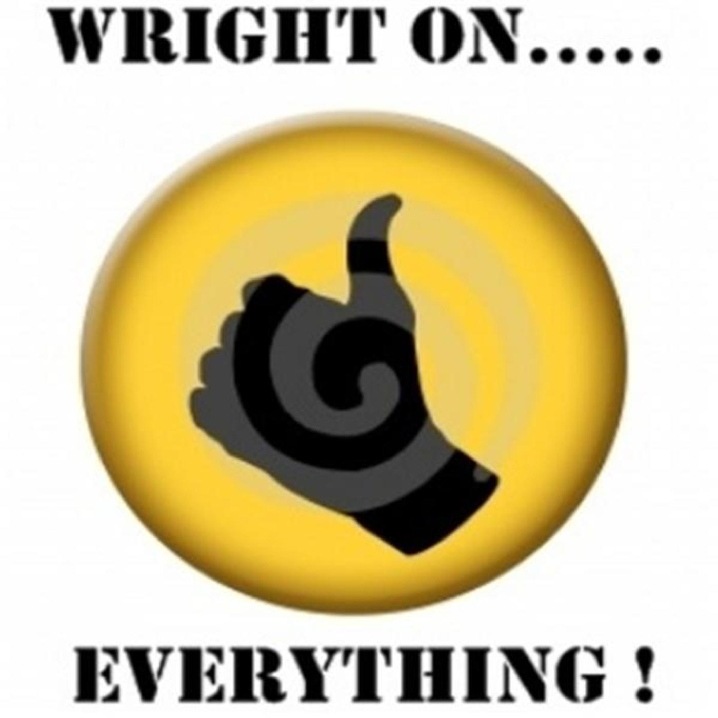 Ron Wright.....Wright on everything!!!!