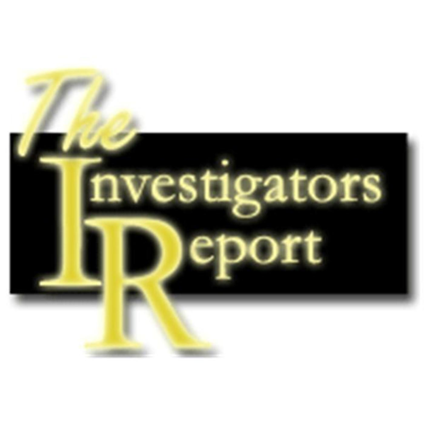 The Investigators Report