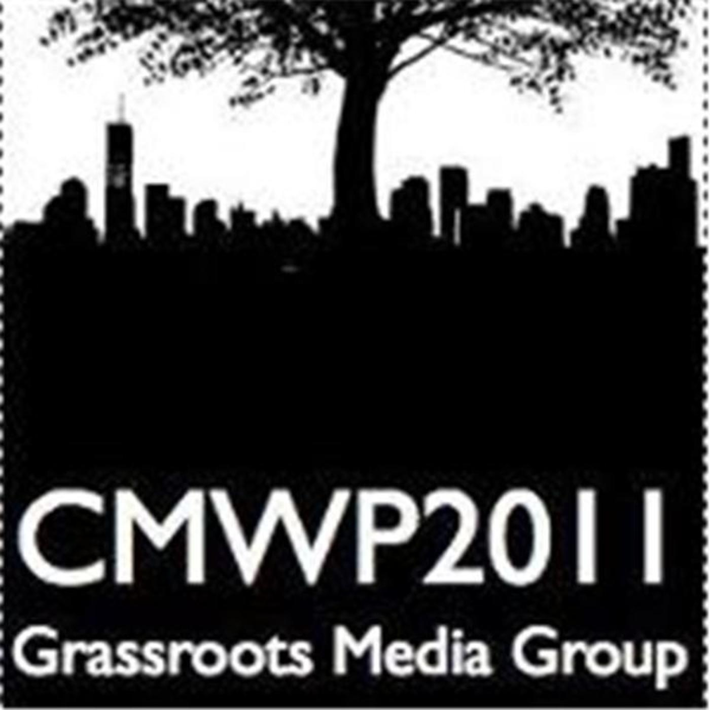 CMWP2011: Grassroots Media Group