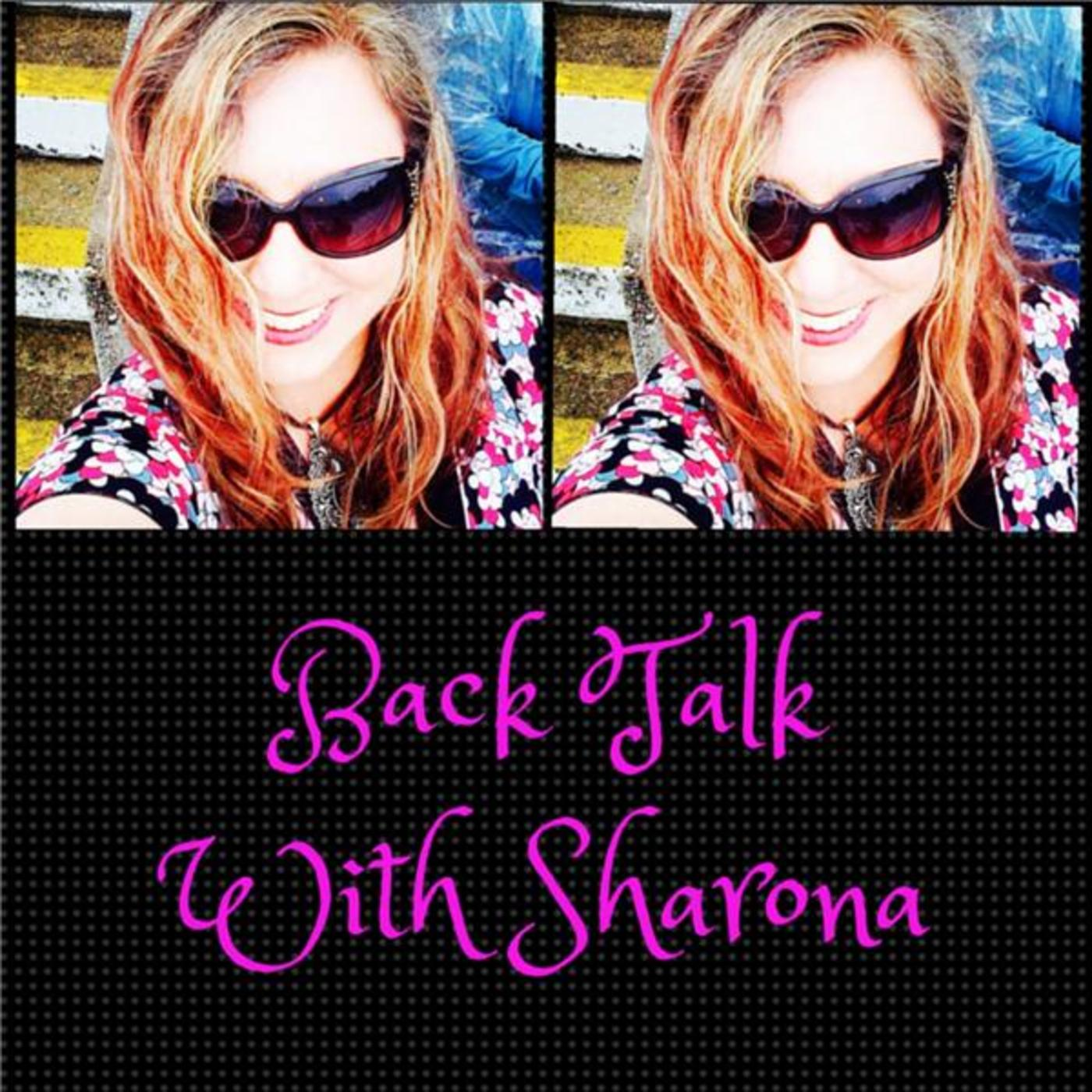 Back Talk With Sharona