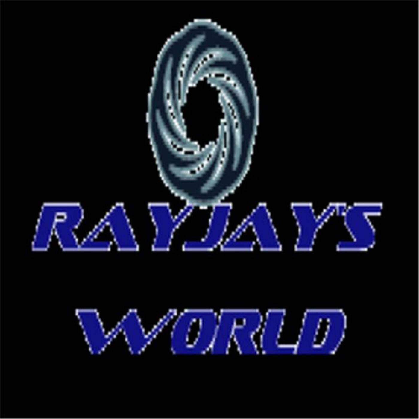 Rayjay's World Podcast