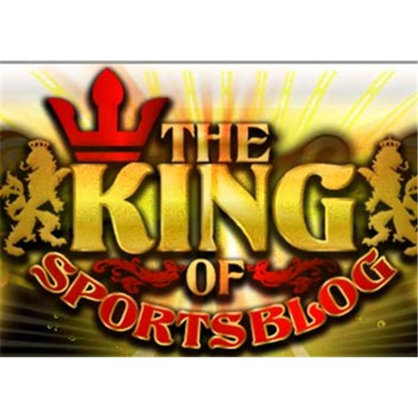 The King of Sports Blog Radio