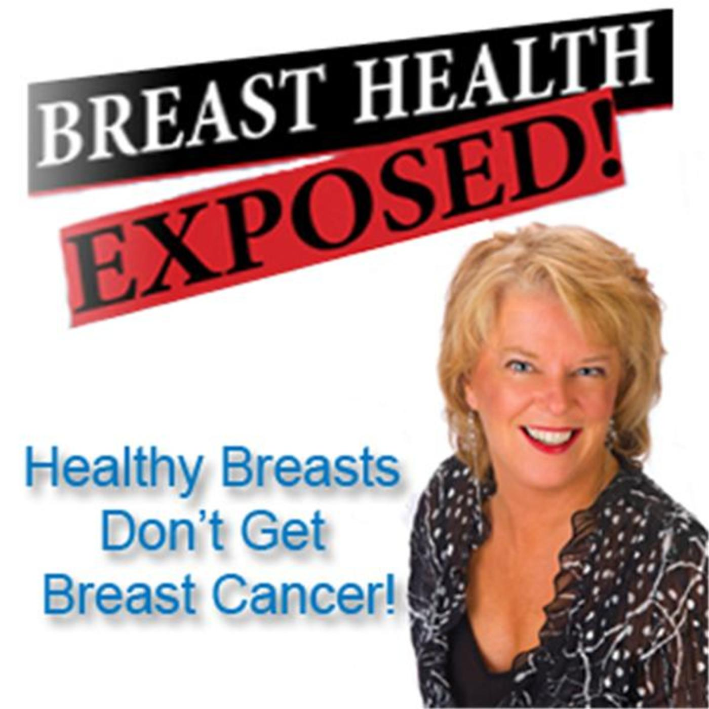Breast Health Exposed