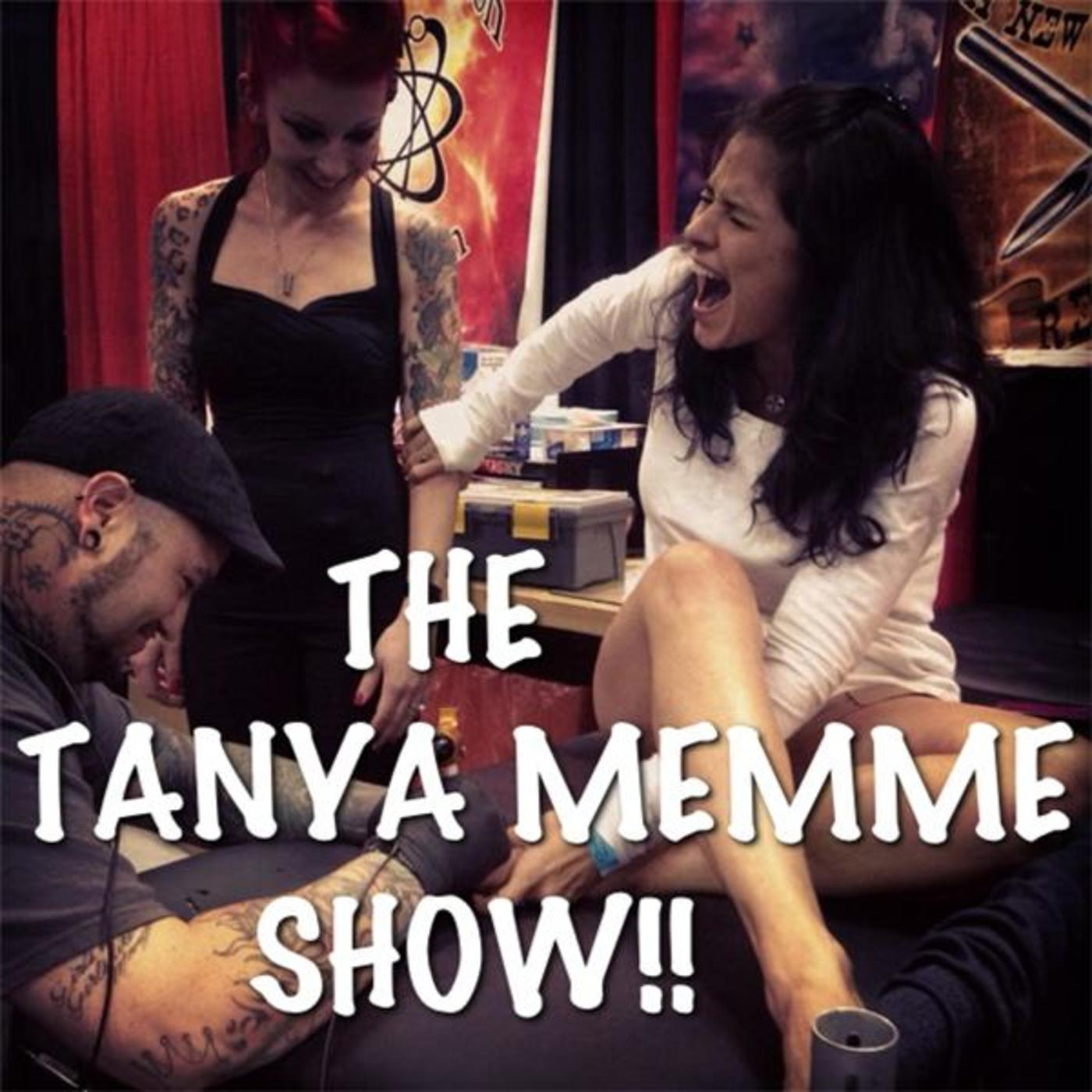 The Tanya Memme Show