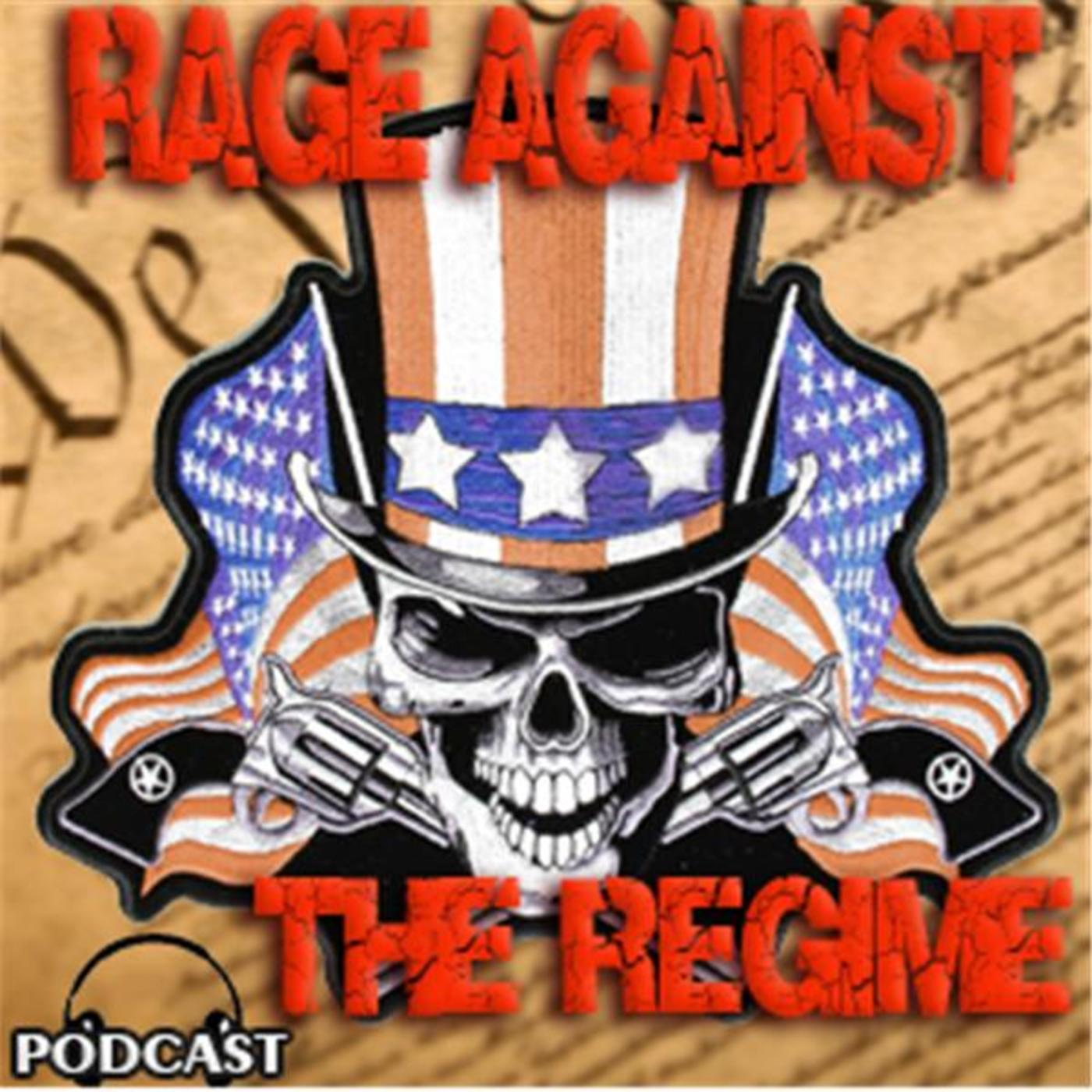 rage against the regime podcast