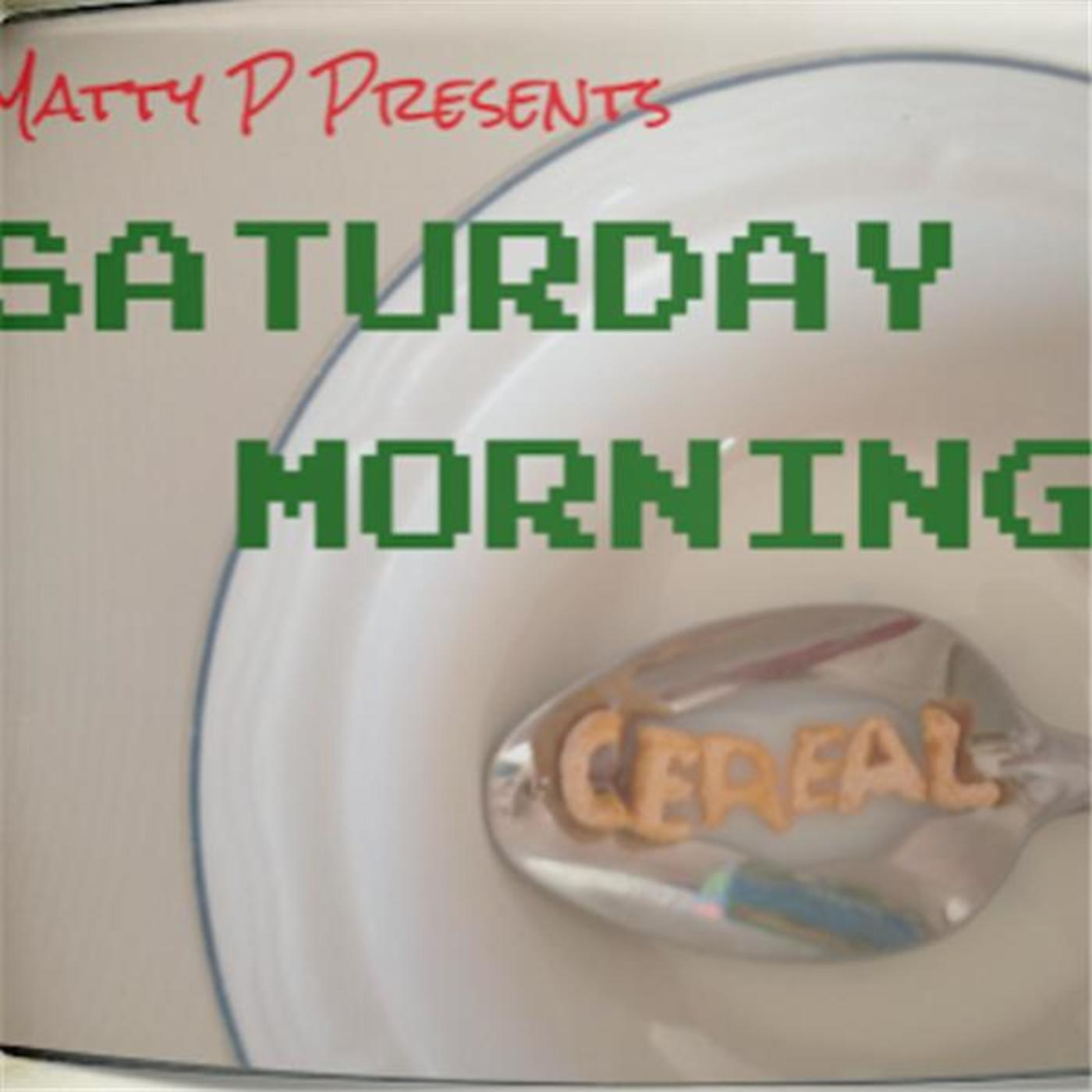 Matty P Presents: Saturday Morning Cereal