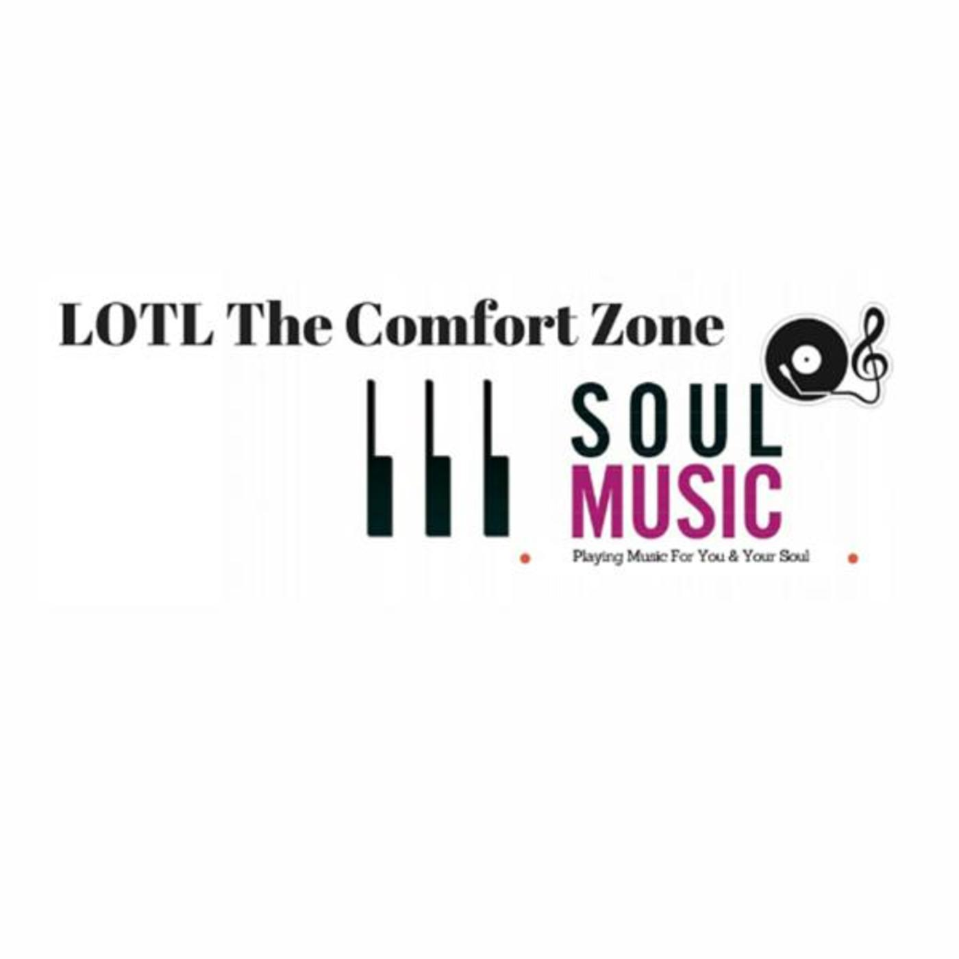 LOTL-Radio The Comfort Zone