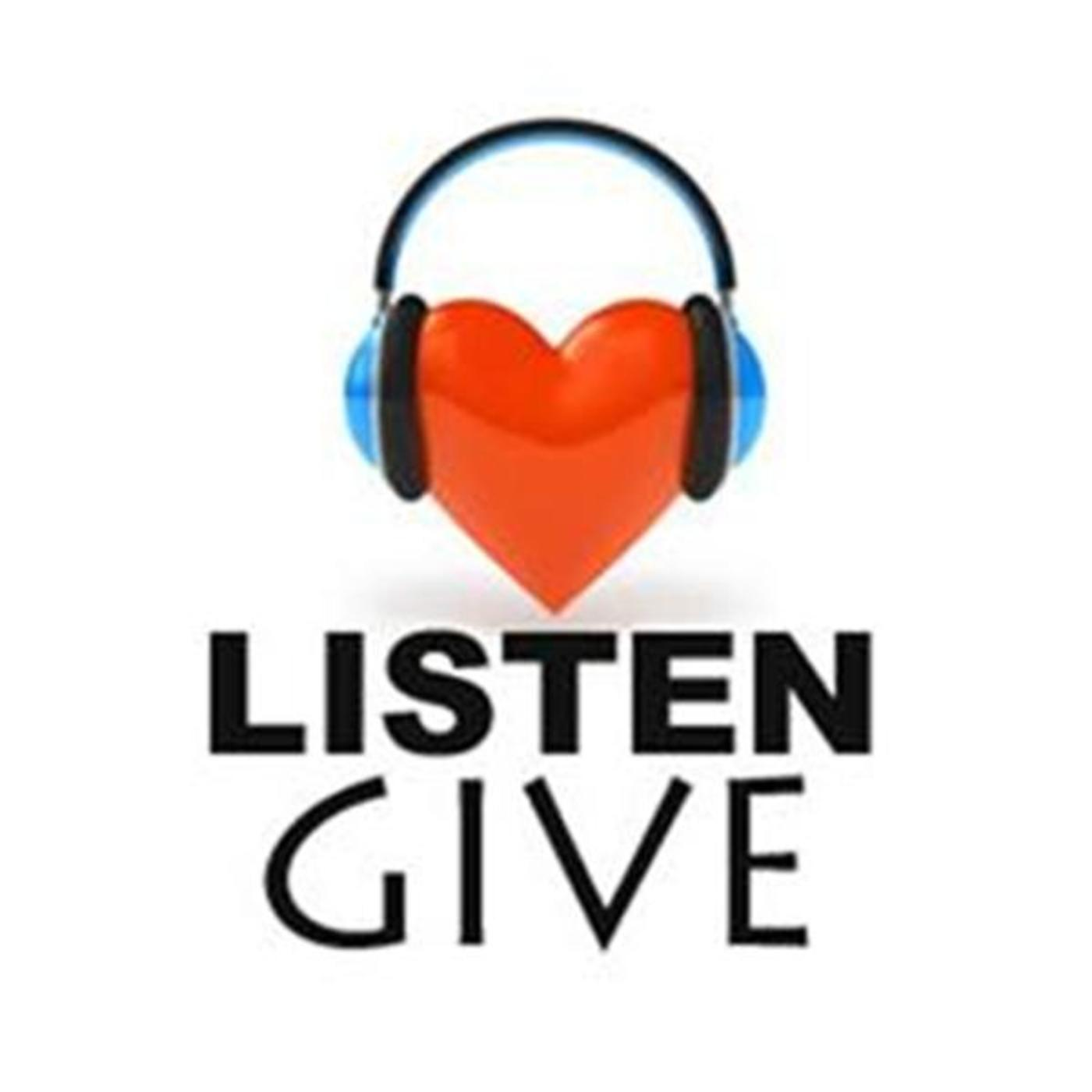 Listen Give Live