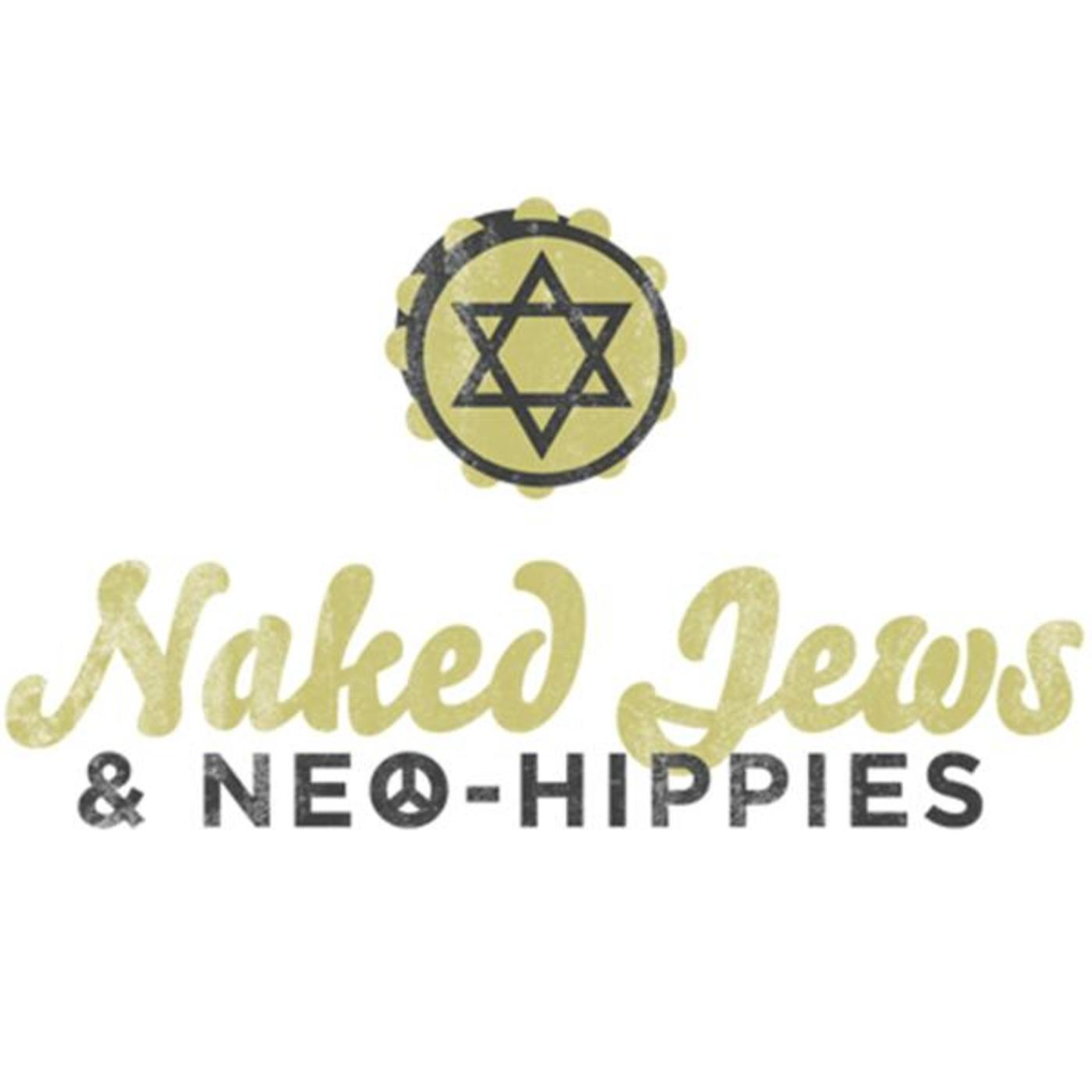 Naked Jews and Neo-Hippies