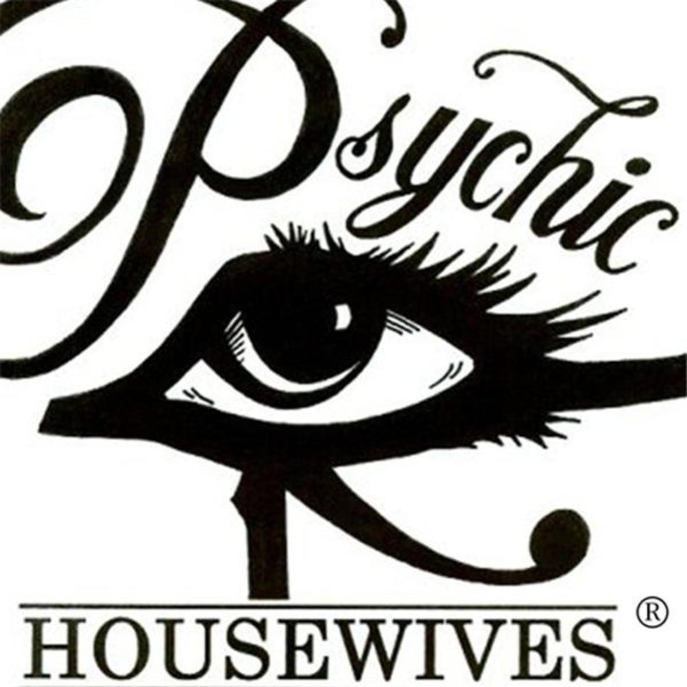 Psychic Housewives