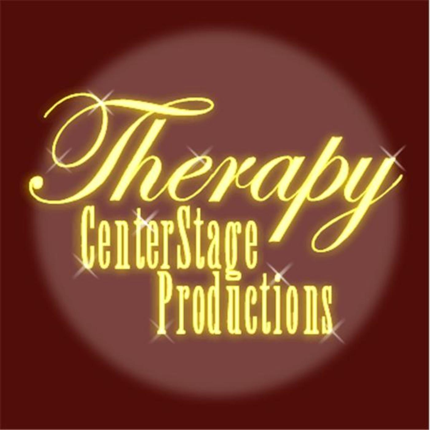 Therapy CenterStage Productions