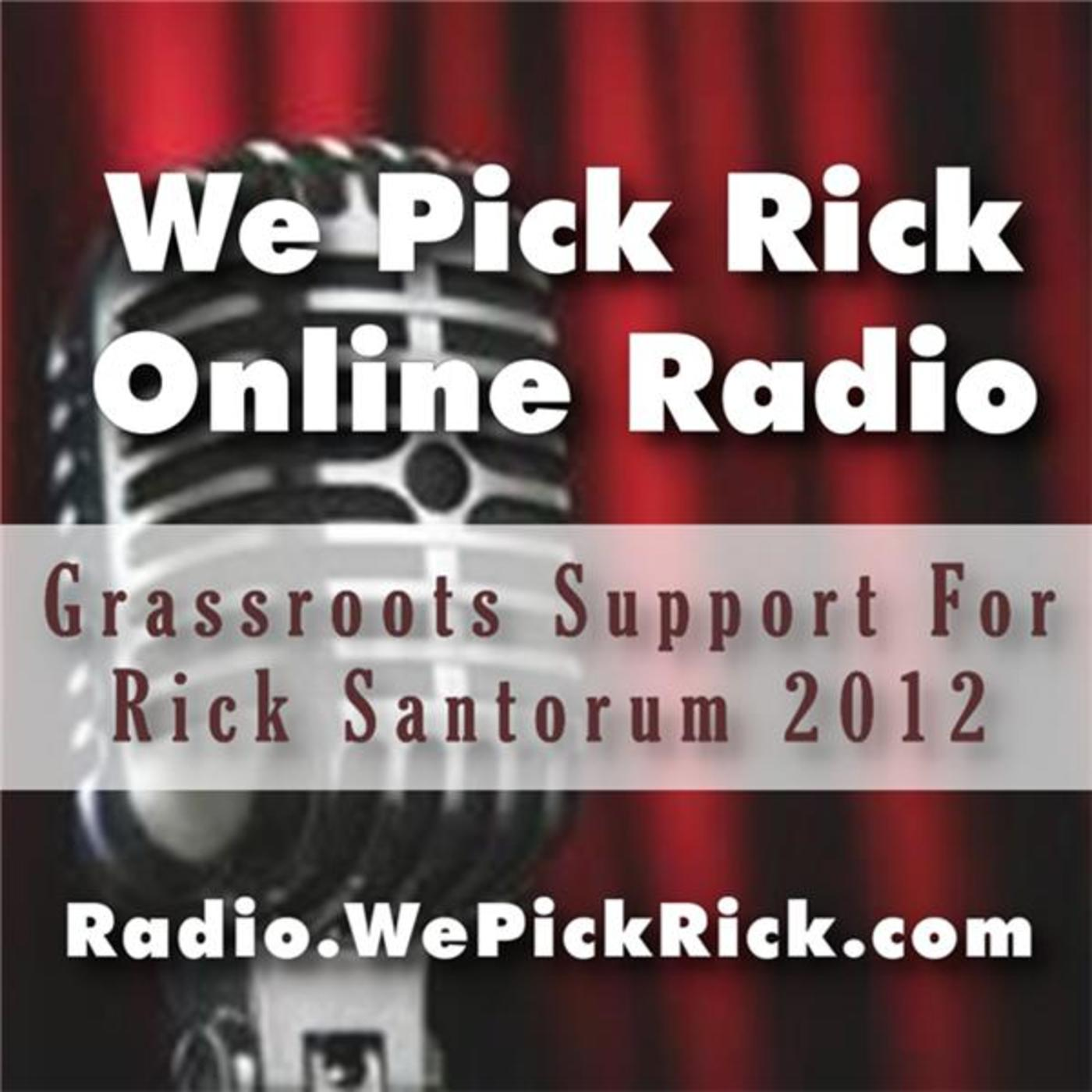 We Pick Rick - Rick Santorum 2012