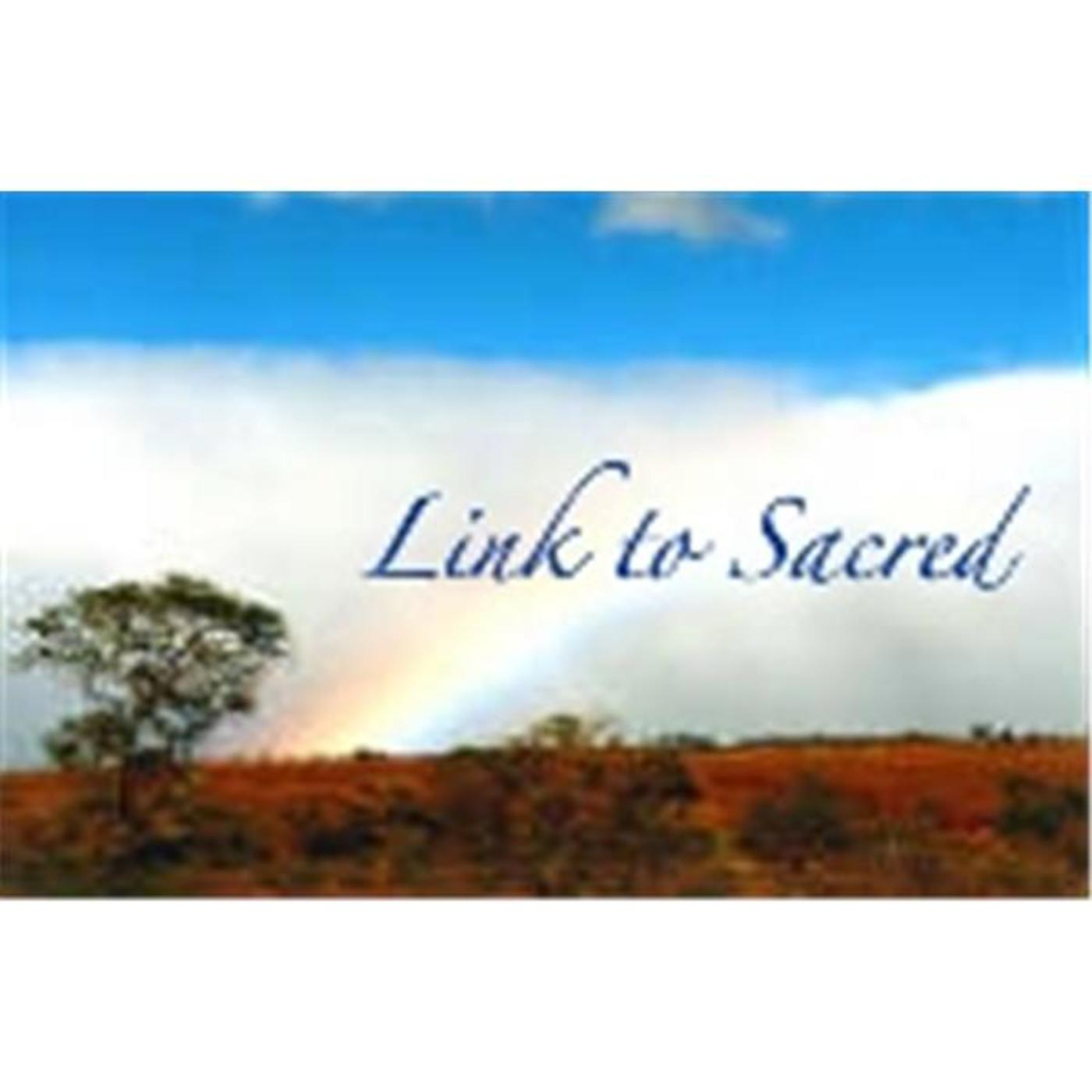 Link to our Sacred Selves