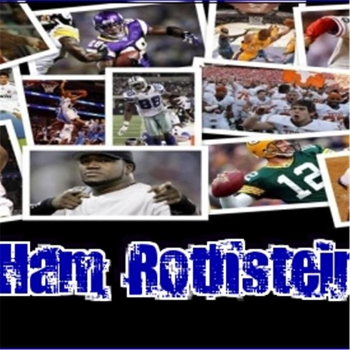 Ham Rothstein Sports Report